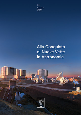 Brochure: Reaching New Heights in Astronomy (Italiano)