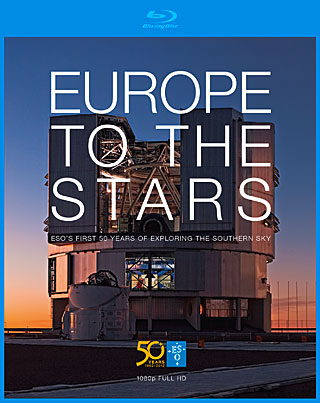 Europe to the Stars — ESO's first 50 years of exploring the southern sky (blu-ray DVD)