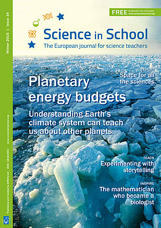 Science in School: Issue 34 - Winter 2015